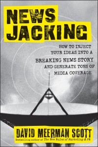 Newsjacking - David Meerman Scott