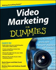 Video Marketing for Dummies, Kevin Daum