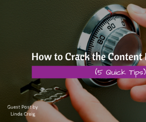 How To Crack The Content Marketing Code (5 Quick Tips)