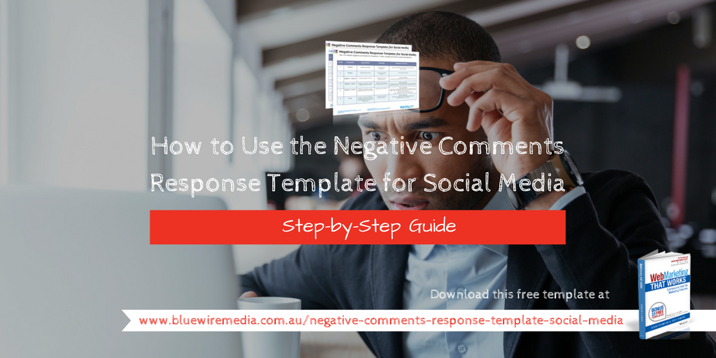 How to Use the Negative Comments Response Template for Social Media