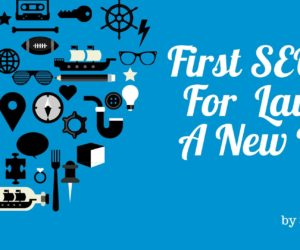 First SEO Steps for Launching a New Website.pjg
